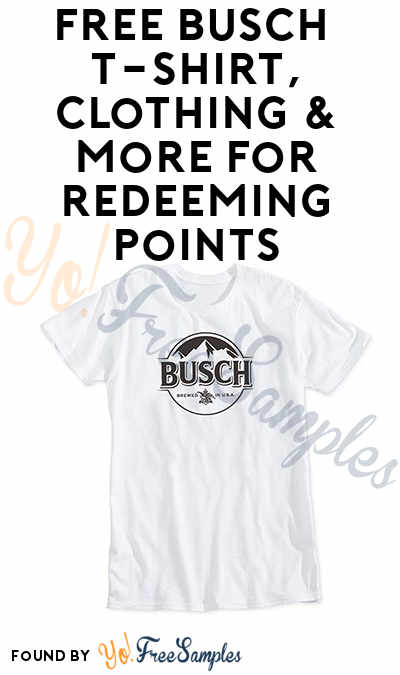 FREE Busch T-Shirt + Coozie For Signing Up & More Prizes For Redeeming Points