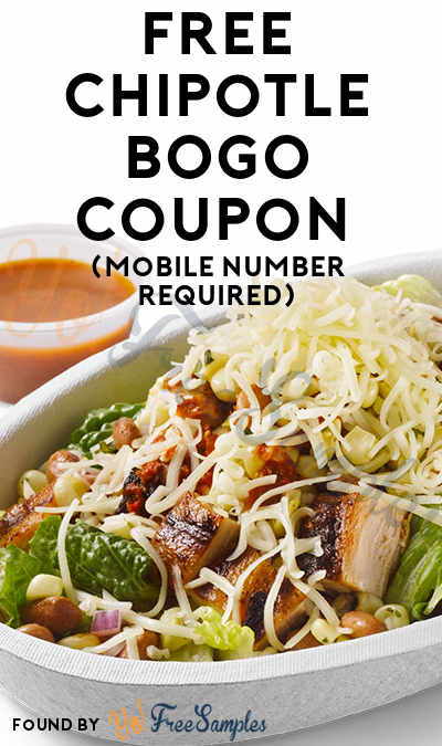 FREE Chipotle BOGO Coupon (Mobile Number Required)