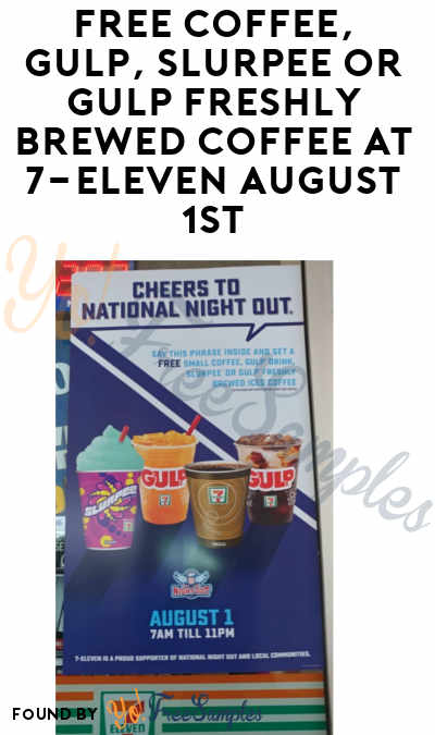 FREE Coffee, Gulp, Slurpee or Gulp Freshly Brewed Coffee At 7-Eleven August 1st