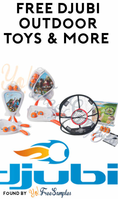 FREE Djubi Outdoor Toys & More (Must Apply To Host Tryazon Party)