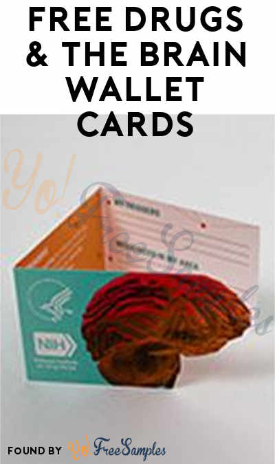 FREE Drugs & The Brain Wallet Cards [Verified Received By Mail]