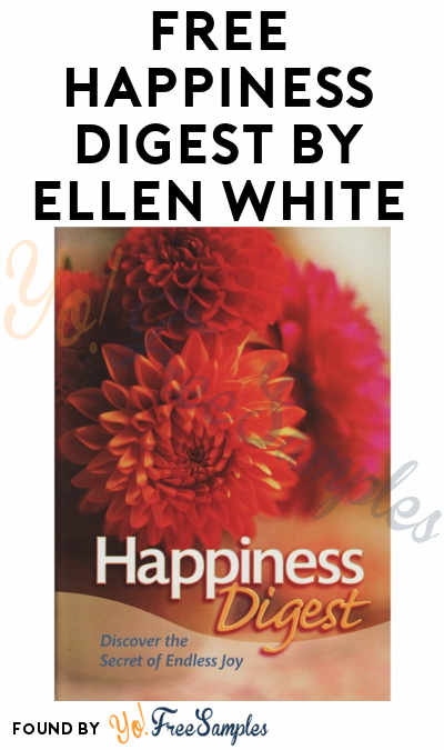 FREE Happiness Digest by Ellen White