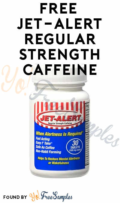 FREE Jet-Alert Regular Strength Caffeine From Digitry (Survey Required)