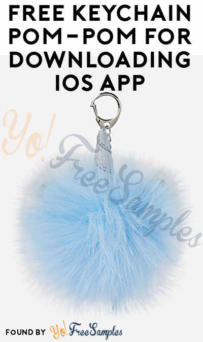 FREE Keychain Pom-Pom For Downloading iOS App (In-Store Only)