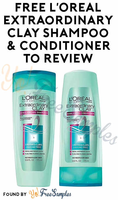 FREE L'Oreal Extraordinary Clay Shampoo & Conditioner To Review At Digitry (Survey Required)