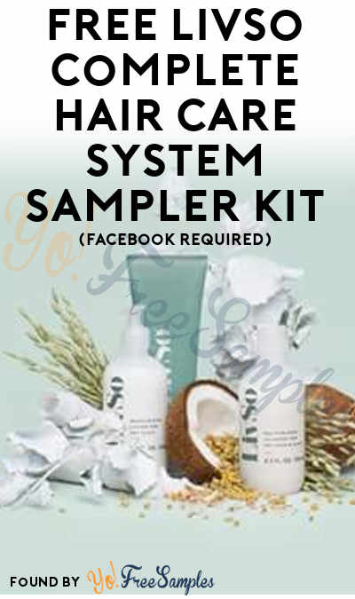 FREE LivSo Complete Hair Care System Sampler Kit (Facebook Required)