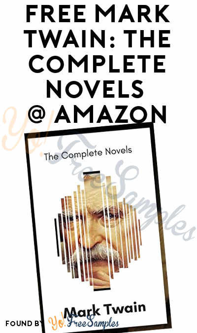FREE Mark Twain: The Complete Novels On Amazon Kindle