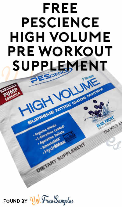 FREE PEScience High Volume Pre Workout Supplement Sample