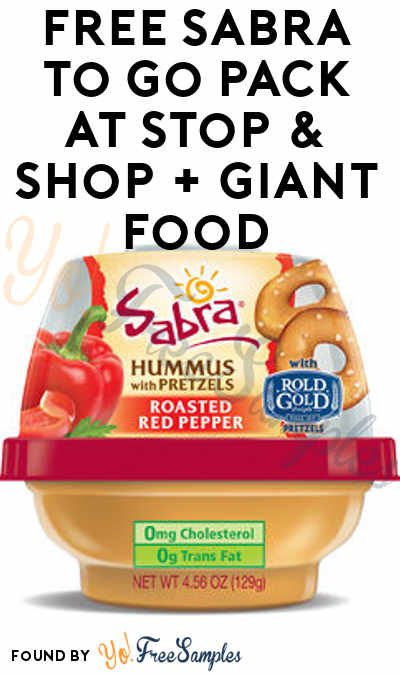 TODAY ONLY: FREE Sabra To Go Pack At Stop & Shop + Giant Food (Account Required)