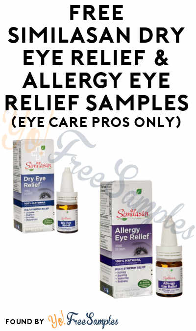 FREE Similasan Dry Eye Relief & Allergy Eye Relief Trial Samples (Eye Care Professionals Only)