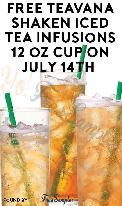 TODAY ONLY: FREE Teavana Shaken Iced Tea Infusions 12 oz Cup On July 14th