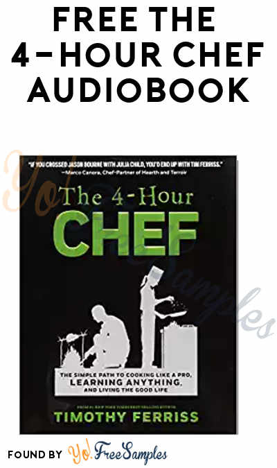 FREE The 4-Hour Chef Audiobook From Mashable
