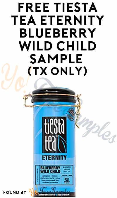 FREE Tiesta Tea Eternity Blueberry Wild Child Sample (TX Only)