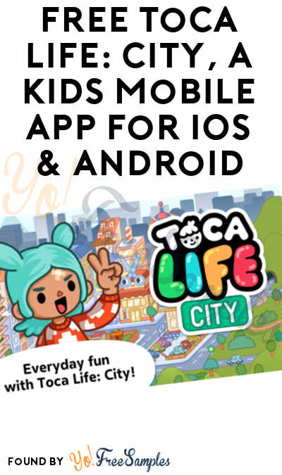 FREE Toca Life: City, A Kids Mobile App For iOS & Android ($2.99 Normally)