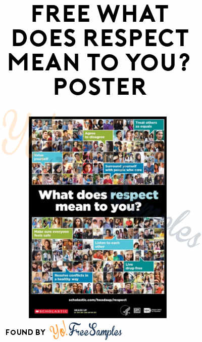 FREE What Does Respect Mean to You? Poster