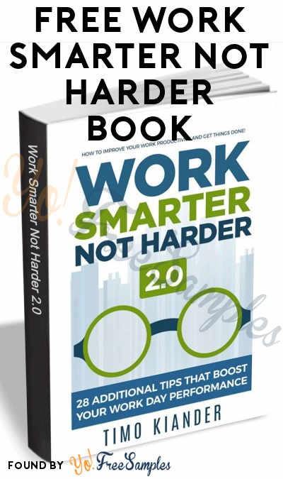 FREE Work Smarter Not Harder 2.0 Book