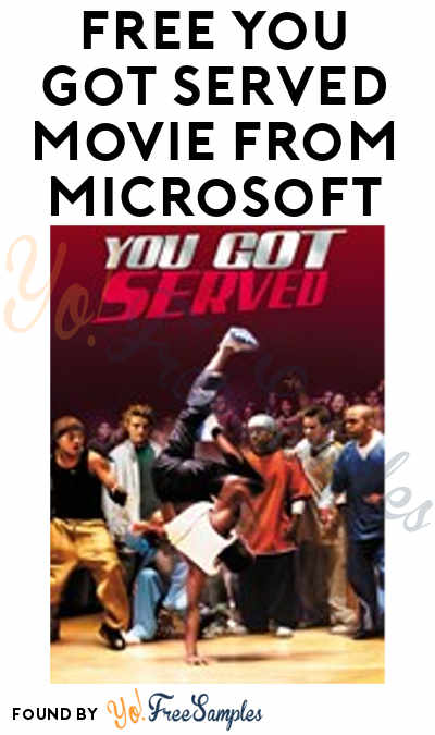 FREE You Got Served Movie From Microsoft