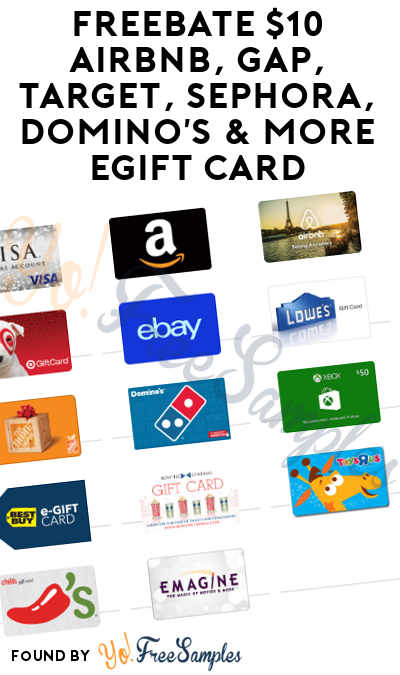 FREEBATE $10 AirBnB, Gap, Target, Sephora, Domino's & More eGift Card (New TopCashBack Members Only)