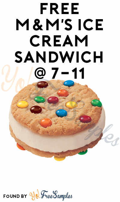 TODAY ONLY: FREE M&M's Ice Cream Sandwich Coupon In Your 7-Eleven App