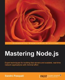 FREE Mastering Node.js From Packt Publishing Technology Books