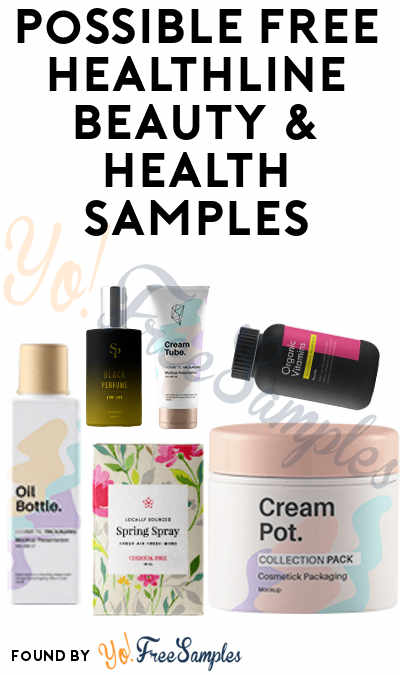 Possible New Ones: FREE HealthLine Beauty & Health Samples (Valid Phone Number Required)