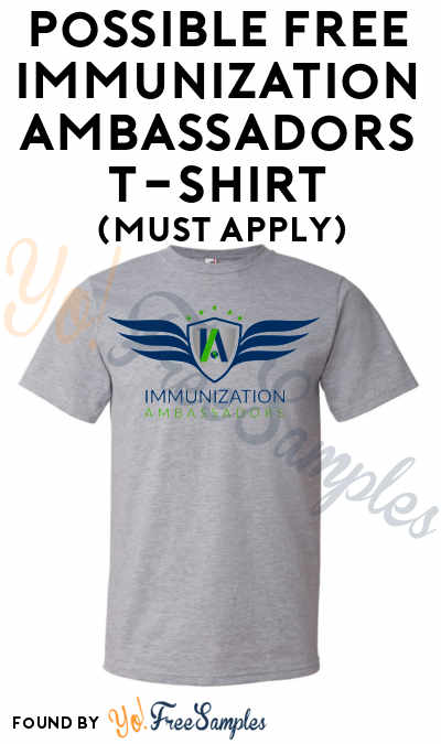 Possible FREE Immunization Ambassadors T-Shirt (Must Apply) [Verified Received By Mail]