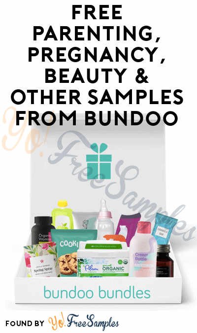 Check For 2 New Samples! Possible FREE Parenting, Pregnancy, Beauty & Other Samples From Bundoo Bundles + Sampler (Valid Phone Number Required)