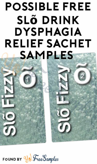 Possible FREE Slõ Drink Dysphagia Relief Sachet Samples