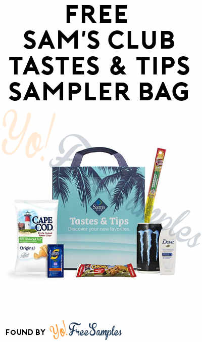 Goes In & Out Of Stock: FREE Taste & Tips Sample Bag For Sam's Club Members