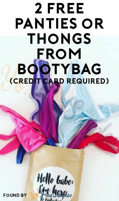 2 FREE Panties or Thongs From BootyBag For First Month Of Subscription (Credit Card Required)