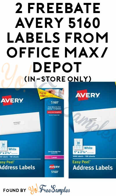 2 FREEBATE Avery 5160 Labels From Office Max/Depot (In-Store Only)