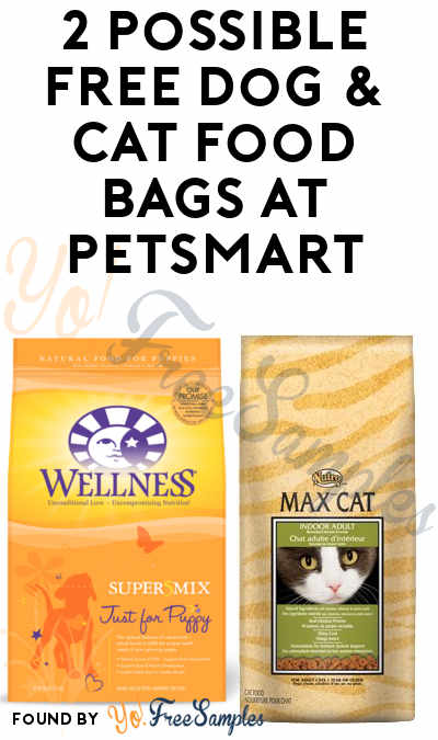 2 Possible FREE Dog & Cat Food Bags At PetSmart With Coupon (PetPerks Members)