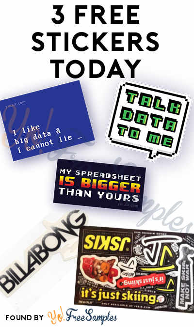 3 FREE Stickers Today: My Spreadsheet Is Bigger Than Yours + Other Data Stickers, J Skis Stickers & Billabong Stickers