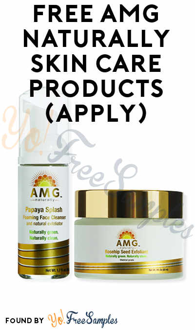 FREE AMG Naturally Skin Care Products (Mom Ambassador Membership Required)