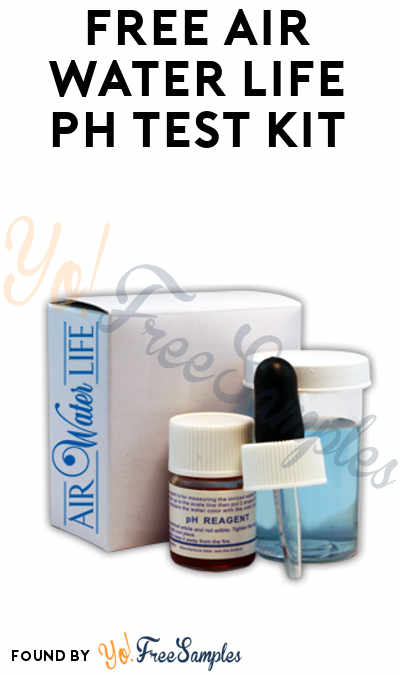 FREE Air Water Life pH Test Kit