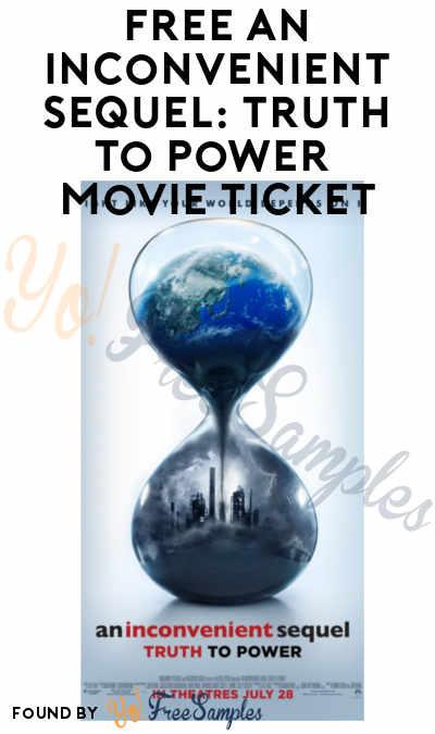 FREE An Inconvenient Sequel: Truth to Power Movie Ticket