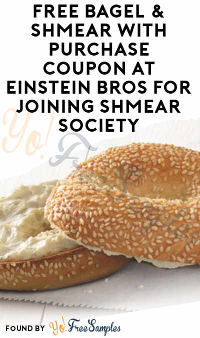 FREE Bagel & Shmear With Purchase Coupon At Einstein Bros For Joining Shmear Society