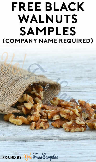 FREE Black Walnuts Samples (Company Name Required)