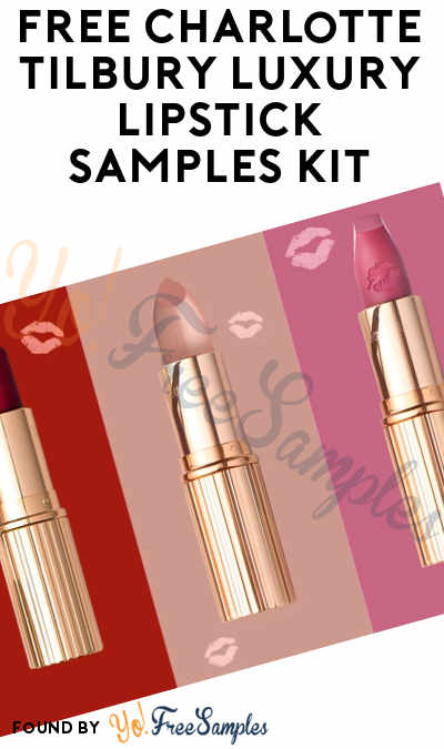 FREE Charlotte Tilbury Luxury Lipstick Samples Kit