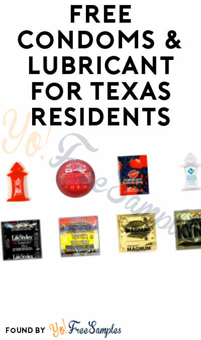 FREE Condoms & Lubricant For Texas Residents