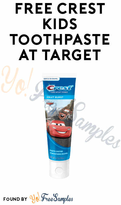 FREE Crest Kids Toothpaste At Target (Coupon & Ibotta Required)