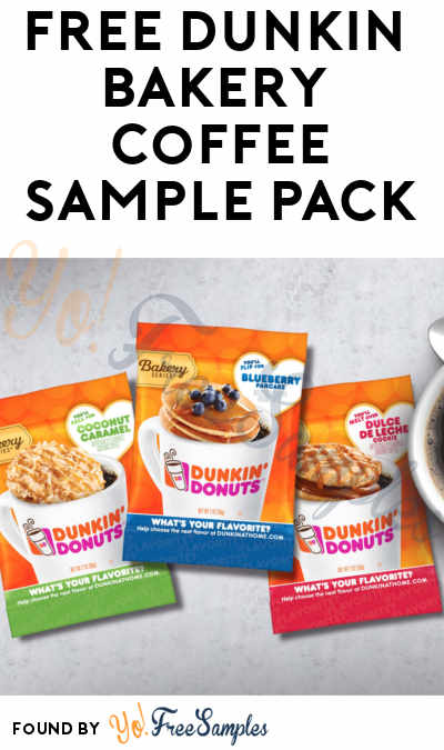 FREE Dunkin Donuts Bakery Series Coffee Sample Pack