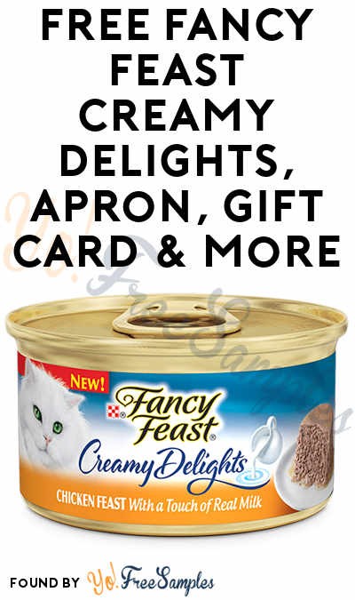 FREE Fancy Feast Creamy Delights, Apron, Gift Card & More (Apply To HouseParty)