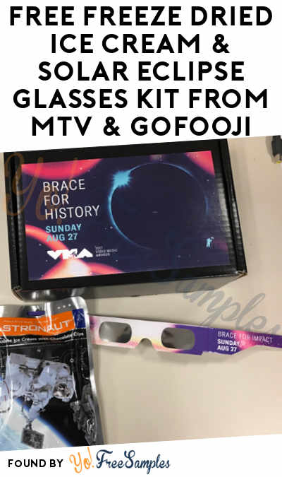 FREE Freeze Dried Ice Cream & Solar Eclipse Glasses Kit From MTV & GoFooji (Select Areas)