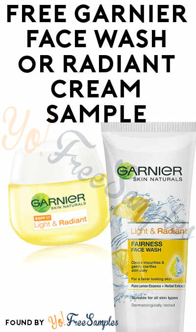 FREE Garnier Pure Active Neem Face Wash, Light & Radiant Cream or Light & Radiant Face Wash Sample