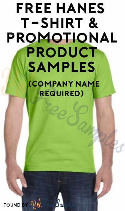 FREE Hanes T-Shirt & Other Promotional Products (Company Name