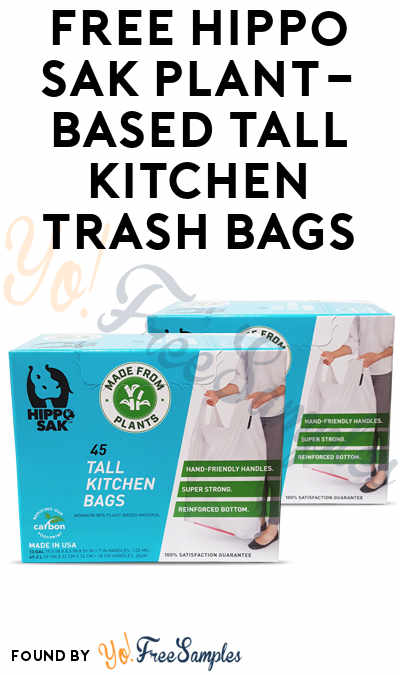 FREE Hippo Sak Plant-Based Tall Kitchen Trash Bags (Mom Ambassador Membership Required)