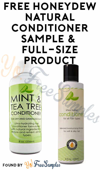 FREE Honeydew Natural Conditioner Sample & Full-Size Product For Leaving Review