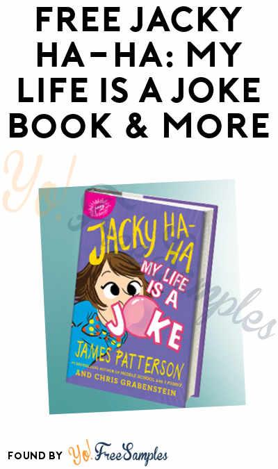 FREE JACKY HA-HA: MY LIFE IS A JOKE Book & More (Apply To HouseParty)