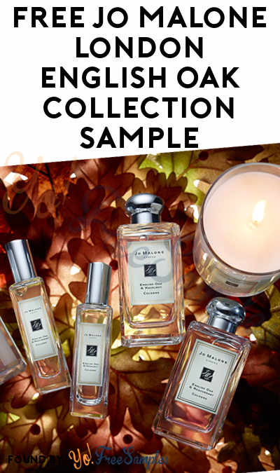 FREE Jo Malone London English Oak Collection Fragrance Sample For Sending Message